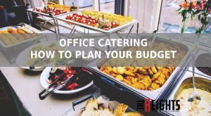 Office Catering – How to Plan Your Budget