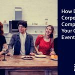How Does A Corporate Catering Company Make Your Corporate Event Successful?